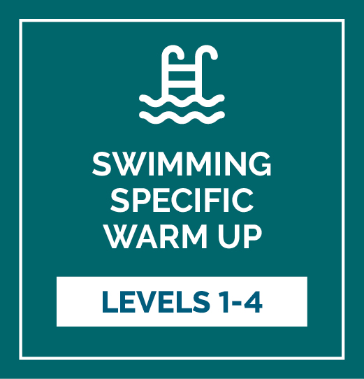 Swimming Warm Up - Complete Levels 1-4